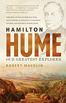 Hamilton hume our greatest explorer ebook robert macklin amazon hamilton hume our greatest explorer by macklin robert fandeluxe Choice Image