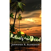 Rituals of the Dead: An Artifact Mystery (Adventures of Zelda Richardson Book 3)