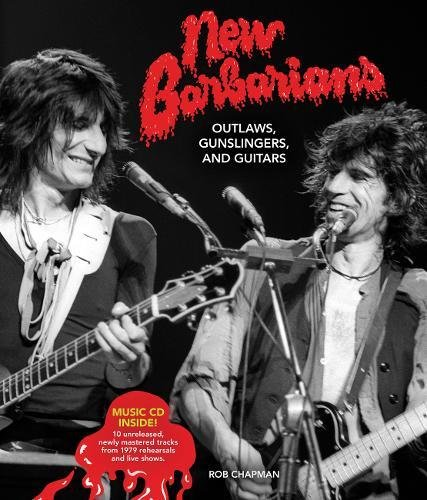 New Barbarians: Outlaws, Gunslingers, and Guitars