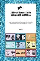 20 Boxer Basset Selfie Milestone Challenges: Boxer Basset Milestones for Memorable Moments, Socialization, Indoor & Outdoor Fun, Training Book 3