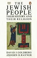 The Jewish People: Their History and Their Religion (Penguin Religion & Mythology)