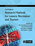 Research Methods for Leisure, Recreation and Tourism, 2nd Edition. CABI Tourism Texts