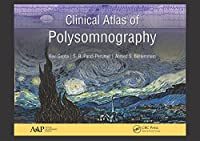 Clinical Atlas of Polysomnography
