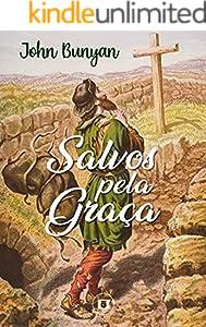 Salvos pela Graça (Portuguese Edition)