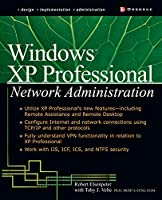 Windows Xp Professional Network Administration (McGraw-Hill Osborne Networking)