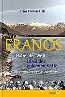 Eranos: Nabel der Welt, Glied der goldenen Kette, Die alternative Geistesgeschichte