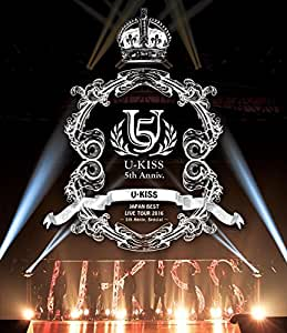 U-KISS JAPAN BEST LIVE TOUR 2016~5th Anniversary Special~(スマプラ対応) [Blu-ray]