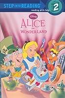 Alice in Wonderland (Step into Reading, Step 2)