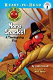 More Snacks!: A Thanksgiving Play (Ant Hill (Prebound))