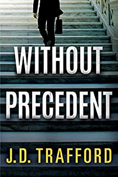 Without Precedent by [Trafford, J. D.]