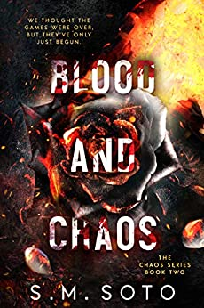 Blood and Chaos by [Soto, S.M.]