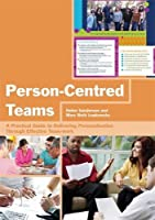 Person-Centred Teams: A Practical Guide