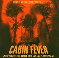 Cabin Fever by Nathan Barr & Angelo Badalamenti (2004-08-02)