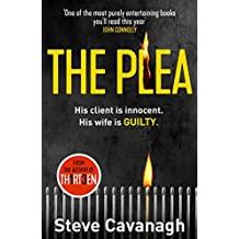 The Plea: His client is innocent. His wife is guilty. (Eddie Flynn Book 2)