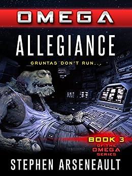 OMEGA Allegiance by [Arseneault, Stephen]