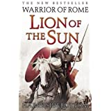 Warrior of Rome Part Three: Lion of the Sun