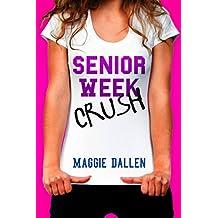 Senior Week Crush (Summer Love Book 2)