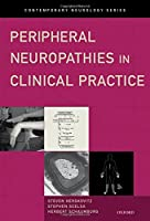 Peripheral Neuropathies in Clinical Practice (Contemporary Neurology Series)