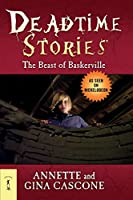 The Beast of Baskerville (Deadtime Stories)