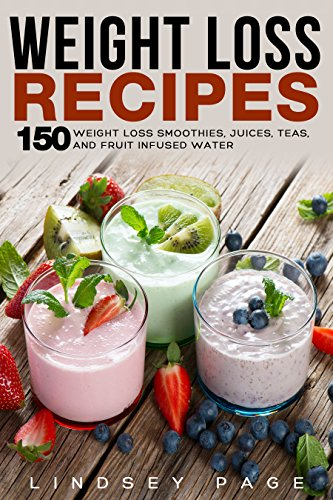 Weight Loss Recipes: 150 Weigh...