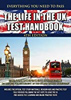 The Life in the UK Test Handbook 2019: Essential independent study guide on the test for 'Settlement in the UK' and 'British Citizenship'