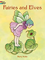 Fairies and Elves (Dover Coloring Books) by Marty Noble(1998-01-22)