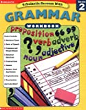 Scholastic Success With Grammar (Scholastic Success with Workbooks: Grammar)