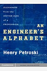 An Engineer's Alphabet: Gleanings from the Softer Side of a Profession Kindle Edition