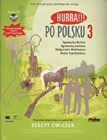 Hurra!!! Po Polsku: Student's Workbook Volume 3