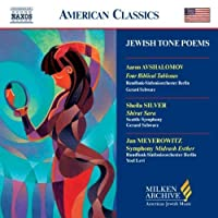 Jewish Tone Poems (Milken Archive of American Jewish Music) by VARIOUS ARTISTS (2004-07-20)