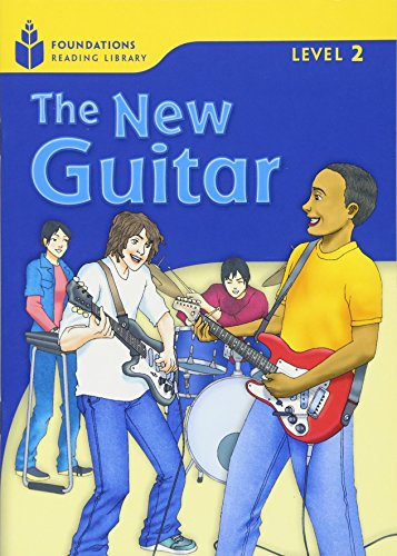 The New Guitar (Foundations Reading Library, Level 2)の詳細を見る