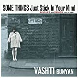 Some Things Just Stick In Your Mind – Singles and Demos 1964 - 1967 [Vashti Bunyan本人によるライナノーツの日本語対訳付き] 画像