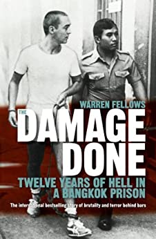 The Damage Done by [Fellows, Warren]