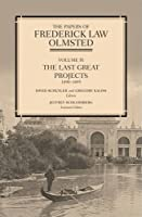 The Papers of Frederick Law Olmsted: The Early Boston Years, 1882–1890
