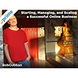 Starting, Managing, and Scaling a Successful Online Business