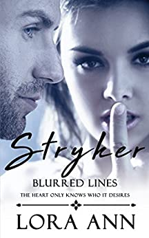 Stryker: Blurred Lines (Price Inc Book 1) by [Ann, Lora]