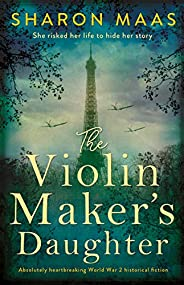The Violin Maker's Daughter: Absolutely heartbreaking World War 2 historical fic