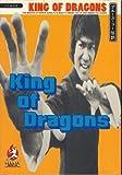 KING OF DRAGONS―ブルース・リー伝説