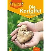 Werkstatt kompakt: Die Kartoffel. Kopiervorlagen mit Arbeitsblaettern
