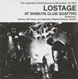 LOSTAGE AT SHIBUYA CLUB QUATTRO