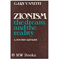 Zionism : the Dream and the Reality ; a Jewish Critique / Edited by Gary V. Smith