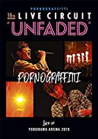 "16th ライヴサーキット""UNFADED"" Live in YOKOHAMA ARENA 2019 (通常盤) [DVD]"