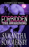 Forbidden: The Awakening