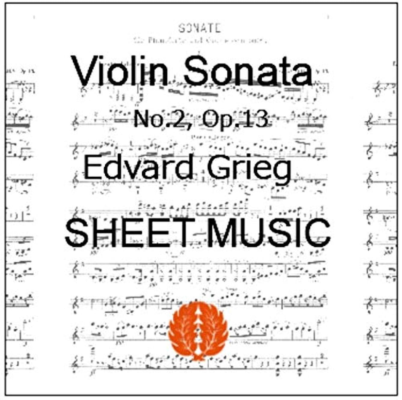 楽譜 pdf グリーグ ヴァイオリンソナタ 第2番 Op. 13 バイオリン譜 ピアノ譜