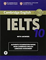 Cambridge IELTS 10 Student's Book with Answers with Audio: Authentic Examination Papers from Cambridge English Language Assessment (IELTS Practice Tests)
