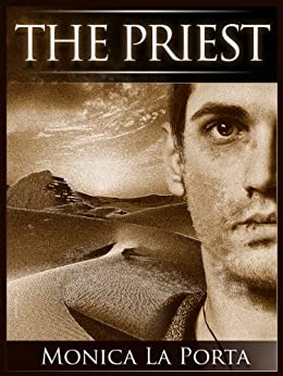 The Priest (The Ginecean Chronicles Book 1) by [Porta, Monica La]