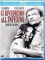 Ci Rivedremo All'Inferno [Italian Edition]