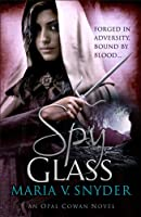 Spy Glass (The Chronicles of Ixia)