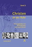 Christen an der Ruhr 3: Band 3
