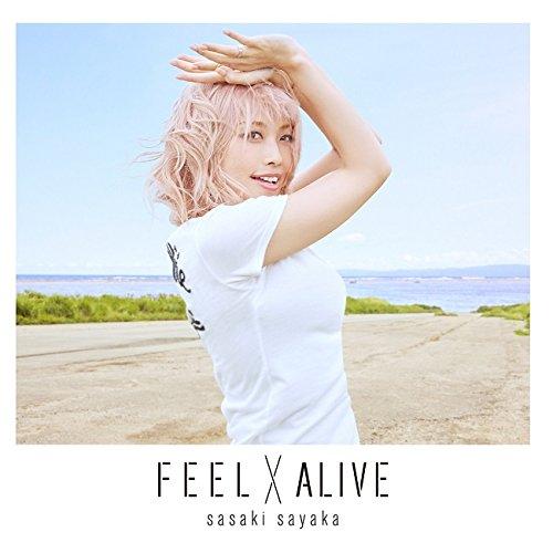佐咲紗花/FEEL×ALIVE アーティスト盤   CD+DVD